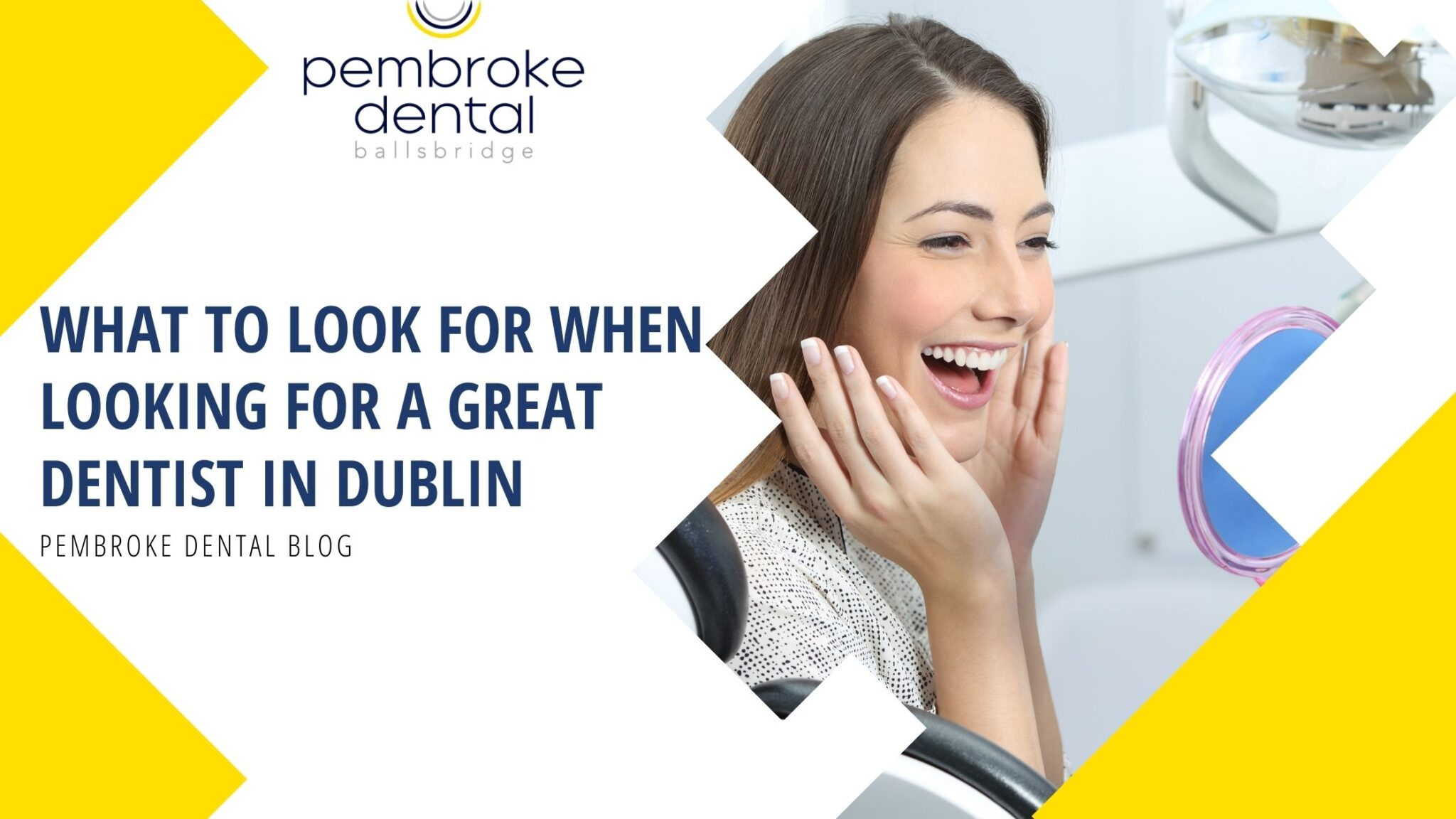 What to Look for When Looking for a Great Dentist in Dublin